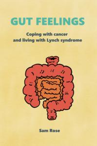 Gut Feelings Lynch Syndrome Memoir Sam Rose